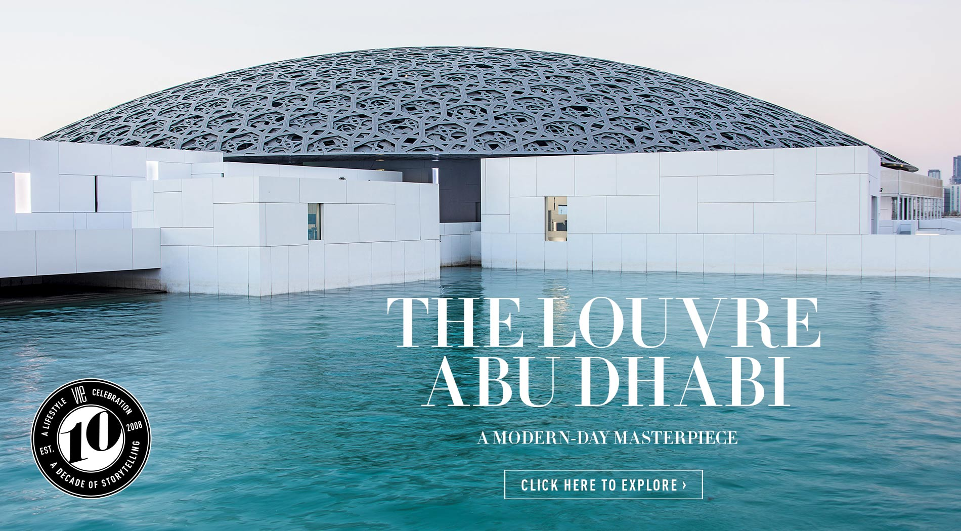 VIE Magazine, February 2018, Destination Travel Issue, The Louvre at Abu Dhabi