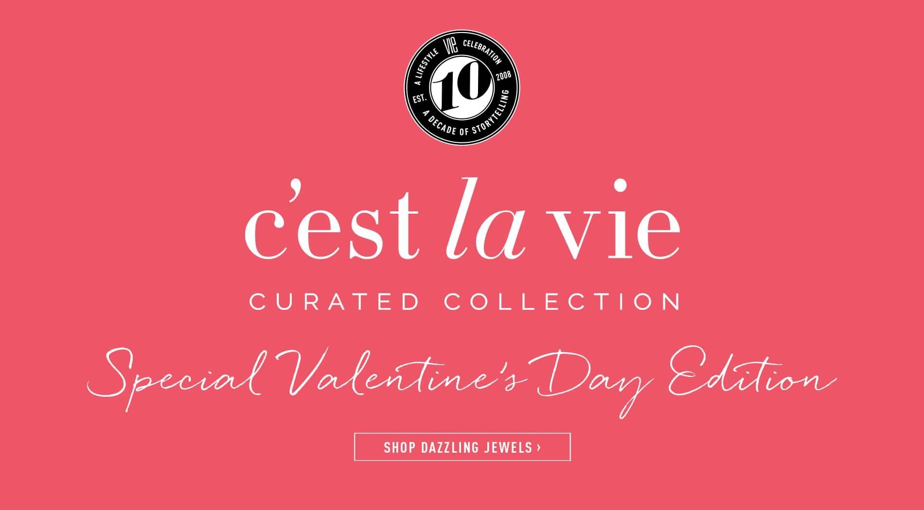 VIE Magazine Destination Travel Cest la VIE Special Valentine's Day Edition Dazzling Jewels