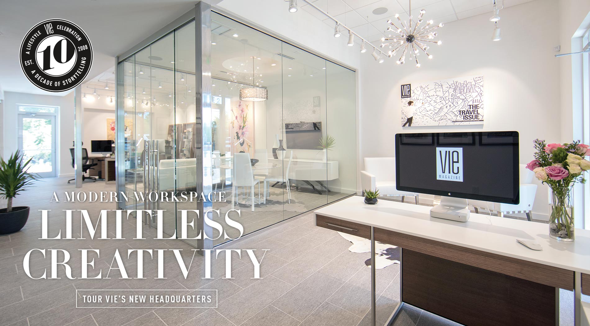 VIE Magazine - October 2017 Home & Garden Issue - VIE's New Headquarters