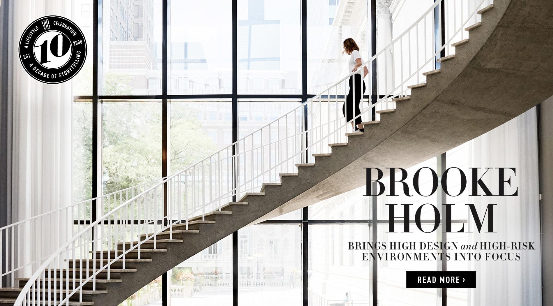 VIE Magazine - July 2018 Architecture & Design Issue - Brooke Holm