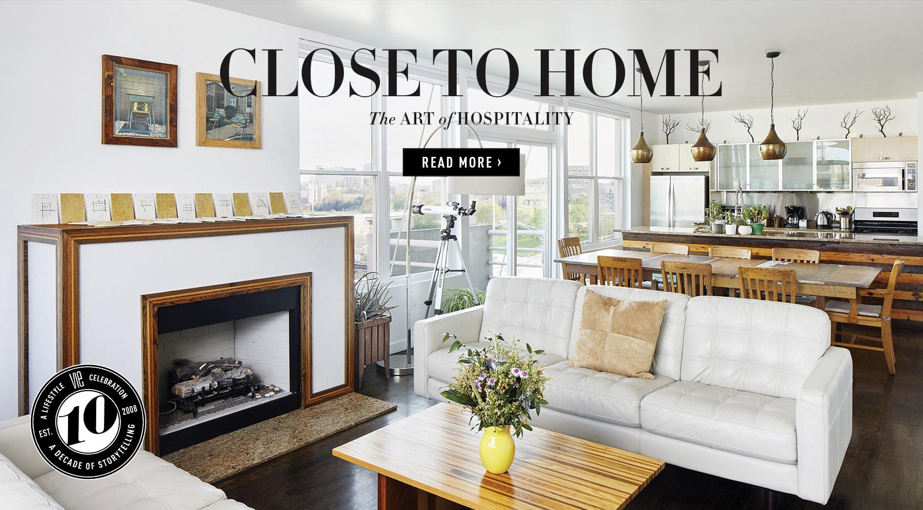 VIE Magazine - July 2018 Architecture & Design Issue - Close to Home