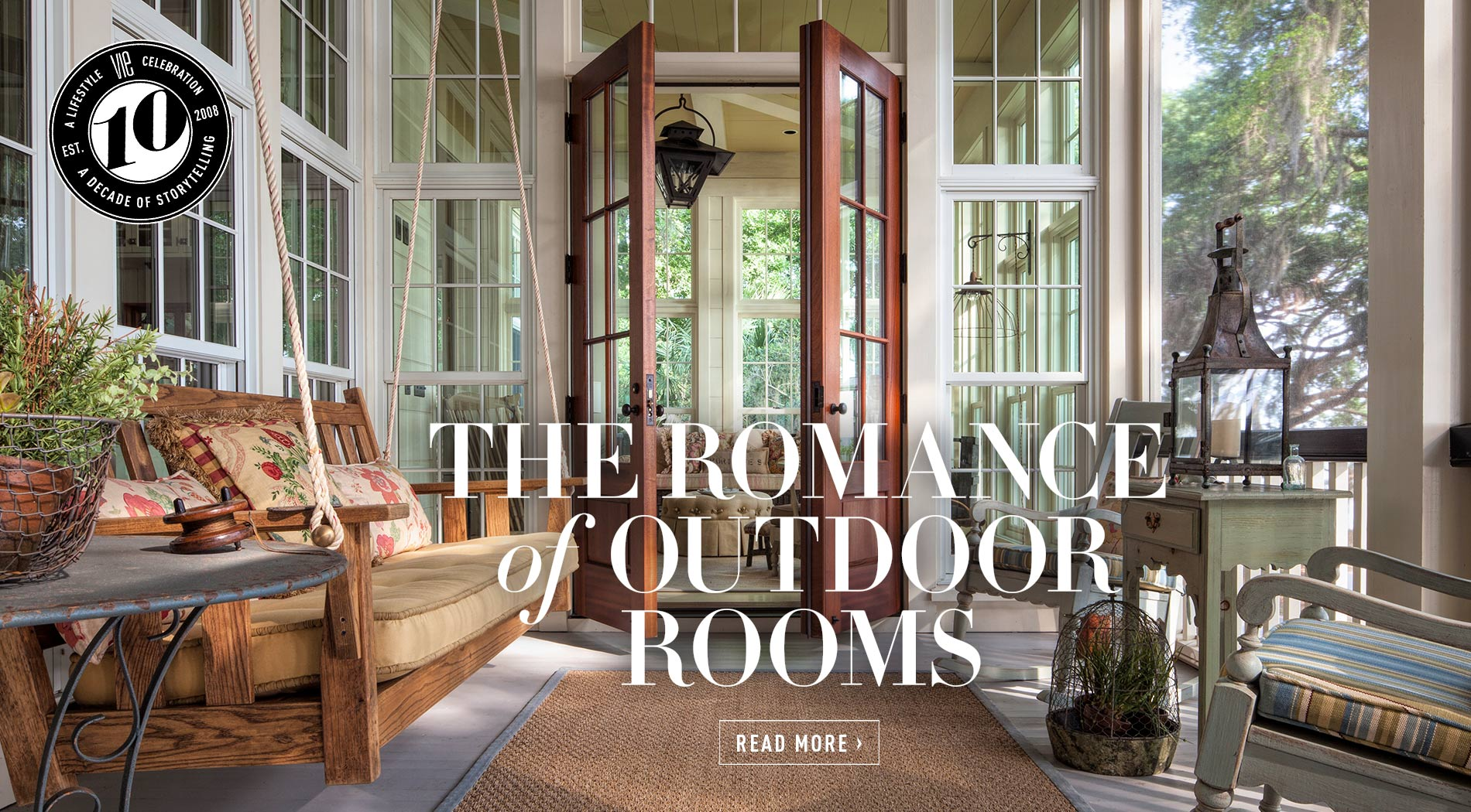 VIE Magazine - July 2018 Architecture & Design Issue - The Romance of Outdoor Rooms