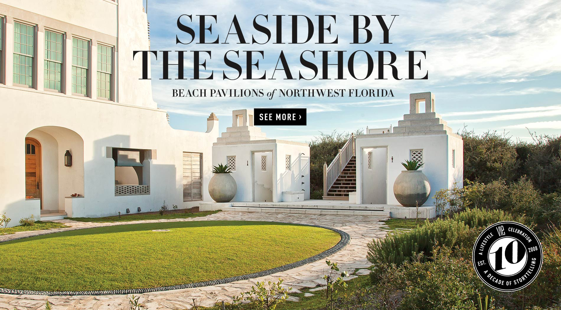 VIE Magazine - June 2018 Travel & Tech Issue - Beach Pavilions of Northwest Florida