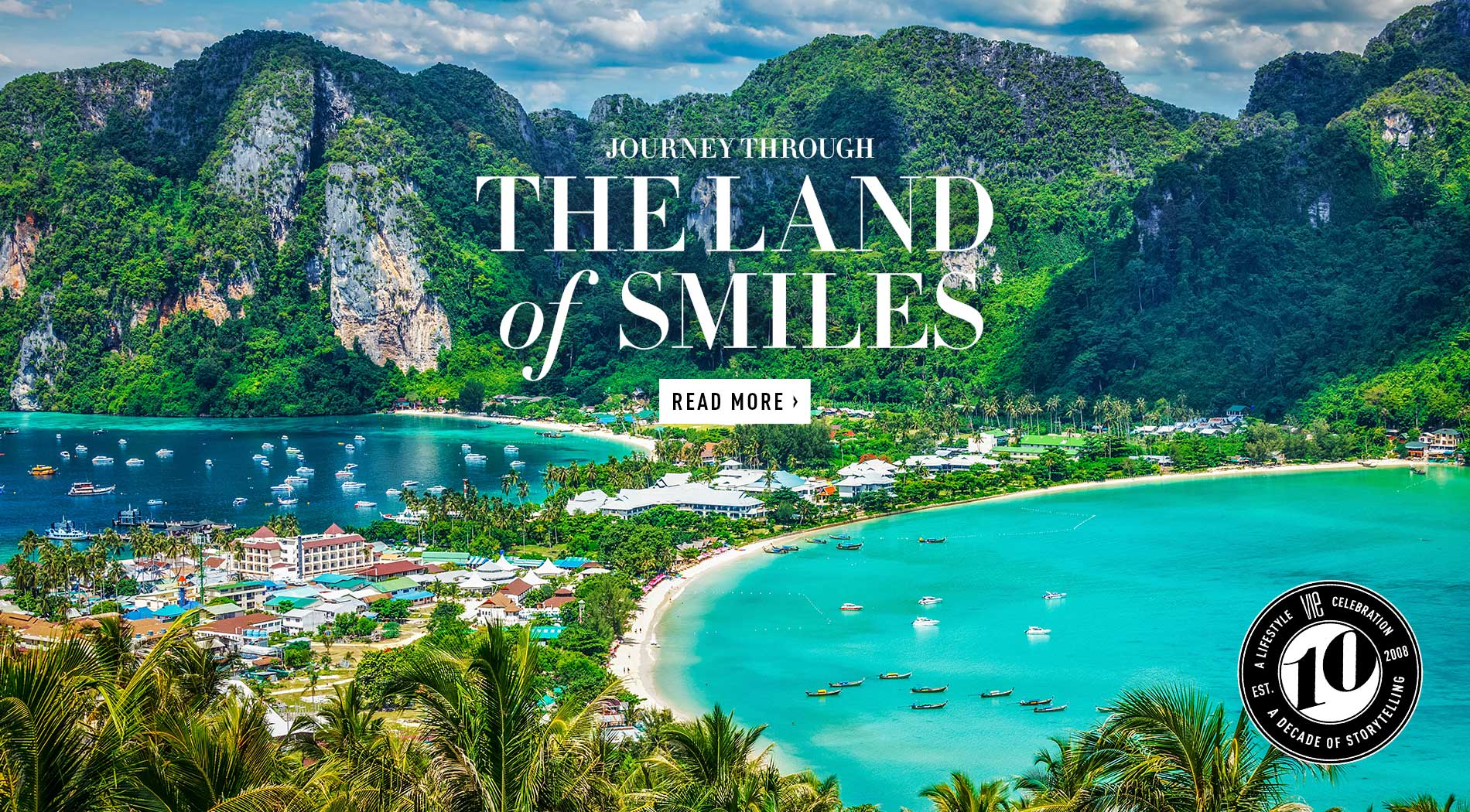 VIE Magazine - June 2018 Travel & Tech Issue - Journey Through The Land of Smiles