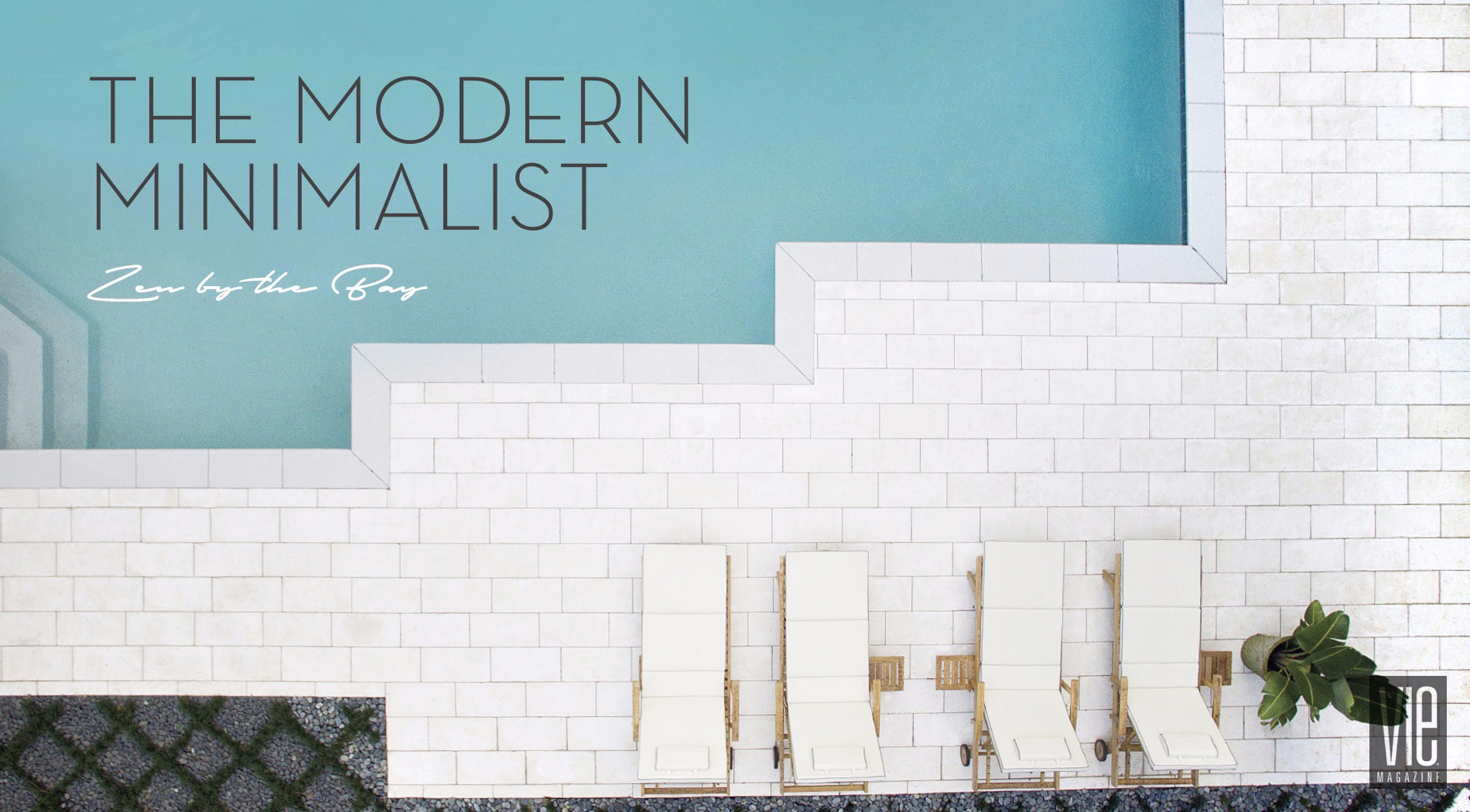 Modern Minimalist Article for Vie Magazine
