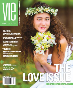 VIE Magazine July/August 2012 - The Love Issue