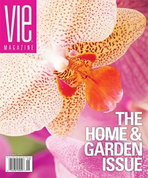 VIE Magazine July/August 2014 - The Home & Garden Issue