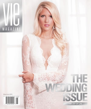 VIE Magazine May/June 2015 - The Wedding Issue