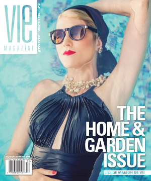 VIE Magazine September/October 2013 - The Home & Garden Issue