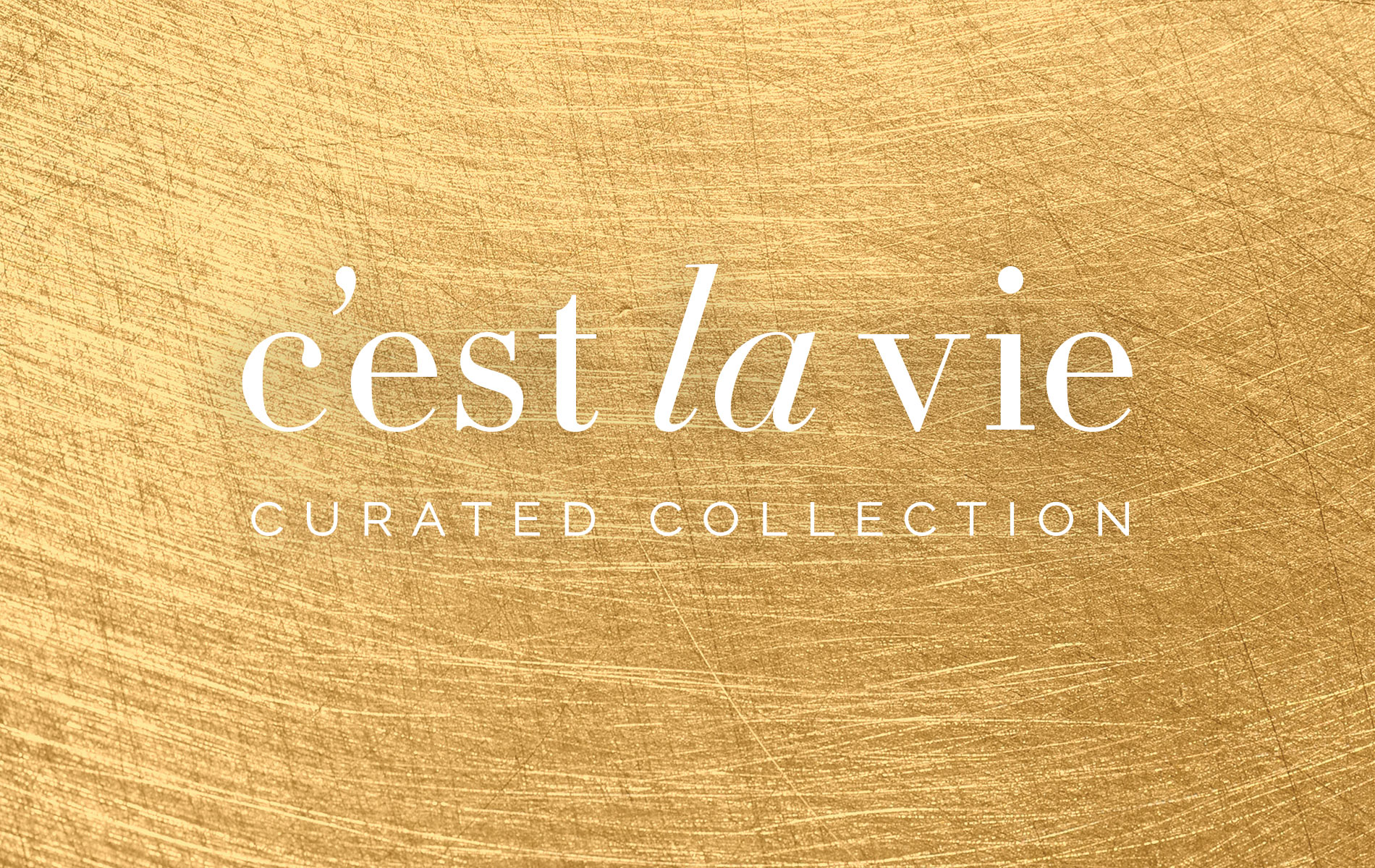 C'est la VIE curated collections