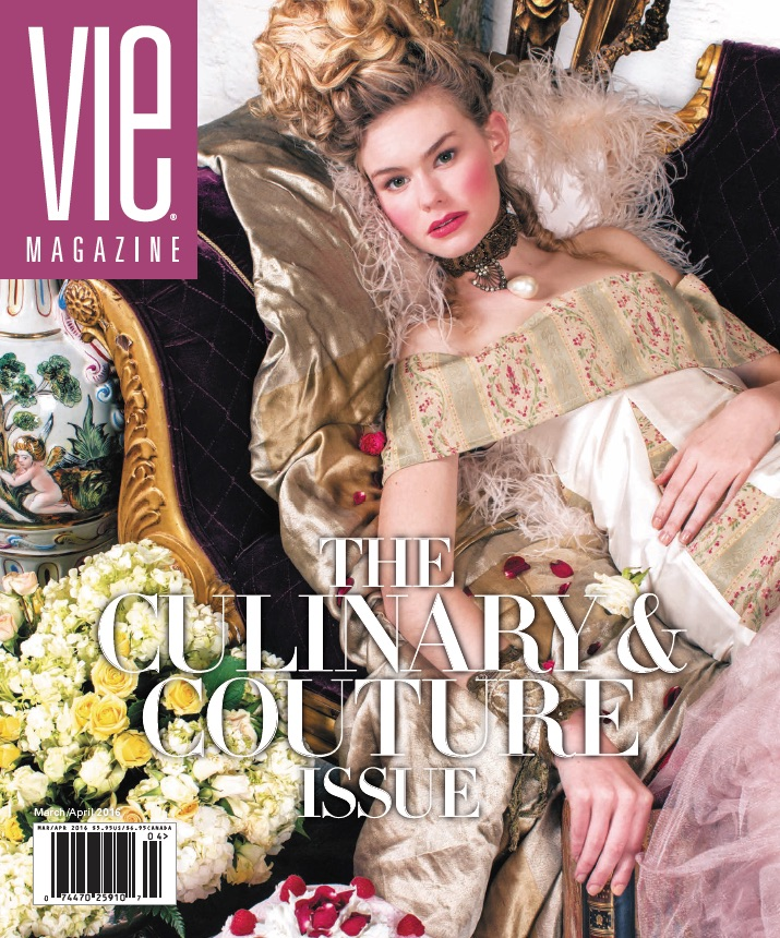 VIE March/April 2016 Culinary & Couture Issue