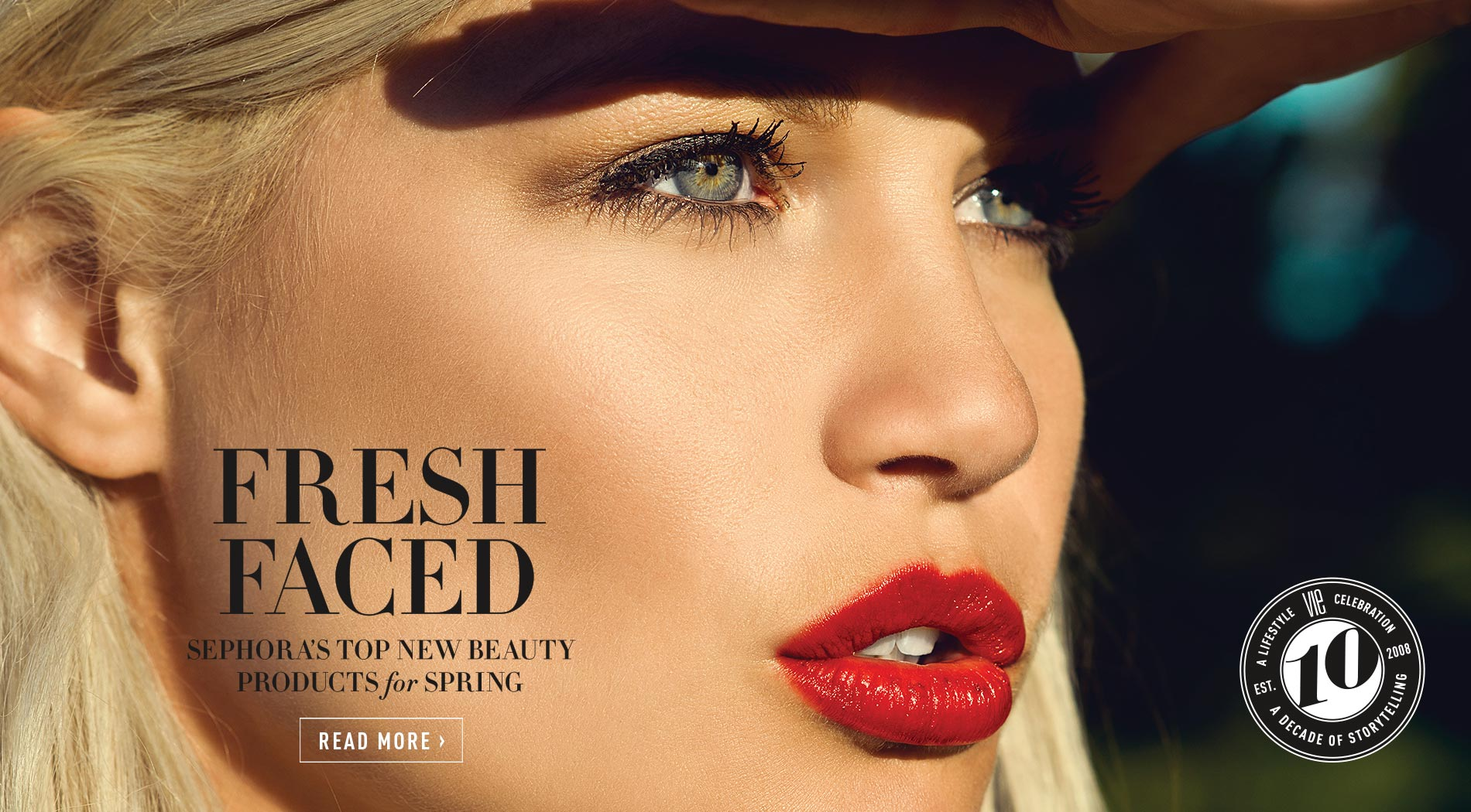 VIE Magazine - January 2018 Health & Beauty Issue - Fresh Faced - Sephora's top new beauty products
