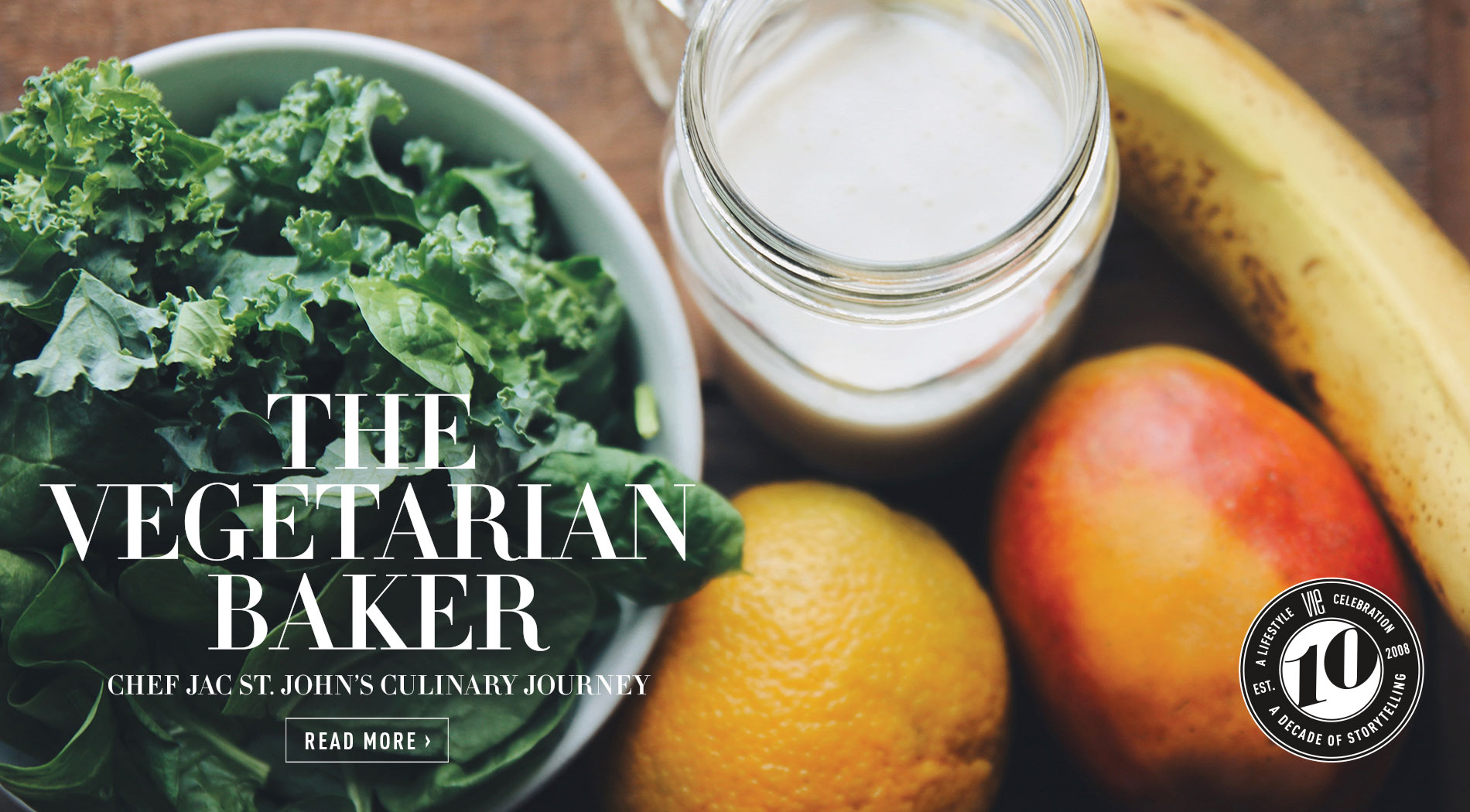VIE Magazine - January 2018 Health & Beauty Issue - The Vegetarian Baker
