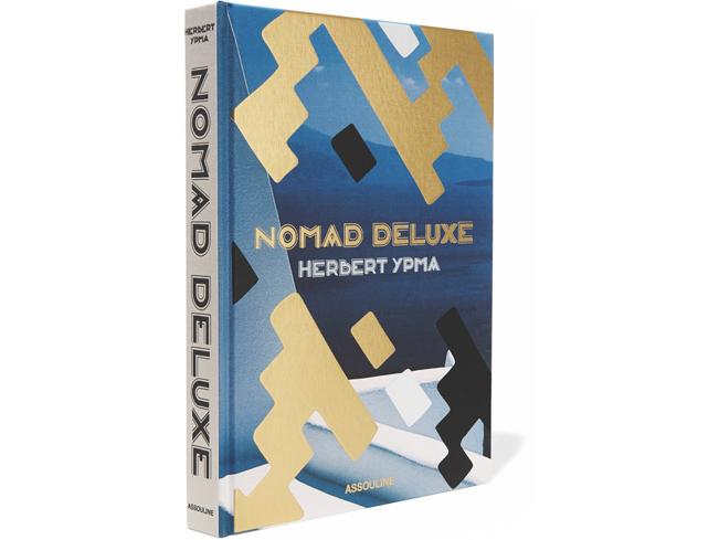 Assouline, Nomad Deluxe by Herbert Ypma VIE Magazine Cest la VIE The Traveler Destination Travel 2018