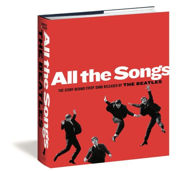 All the Songs: The Story Behind Every Song Released by the Beatles
