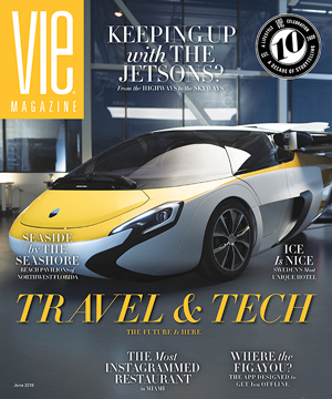 VIE Magazine - June 2018 Travel & Tech Issue