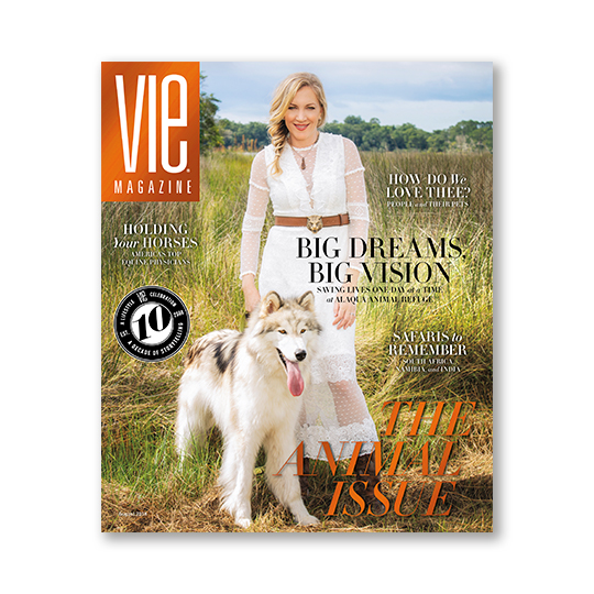 VIE Magazine - August 2018 Animal Issue - Subscribe to VIE Now!