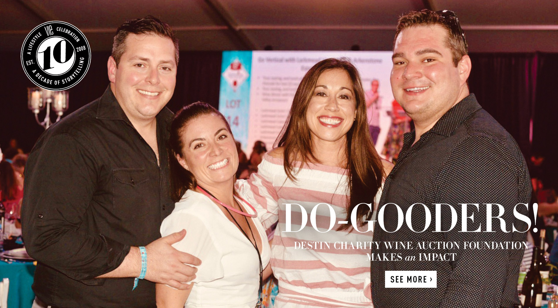 VIE Magazine - The Goodness Issue - November 2018 - Destin Charity Wine Auction Foundation