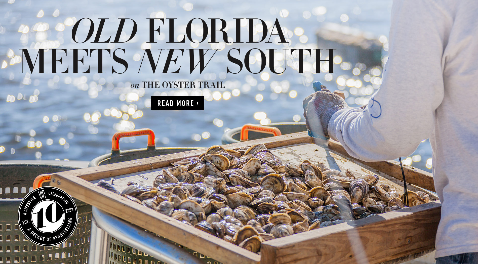 VIE Magazine - The Goodness Issue - November 2018 - Florida Oyster Trail