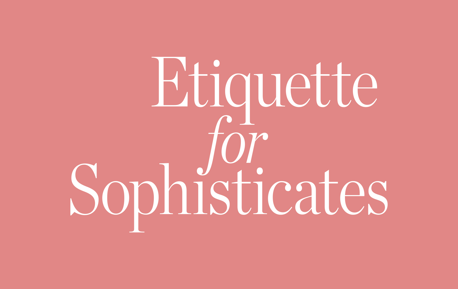 etiquette for sophisticates column by suzanne pollak