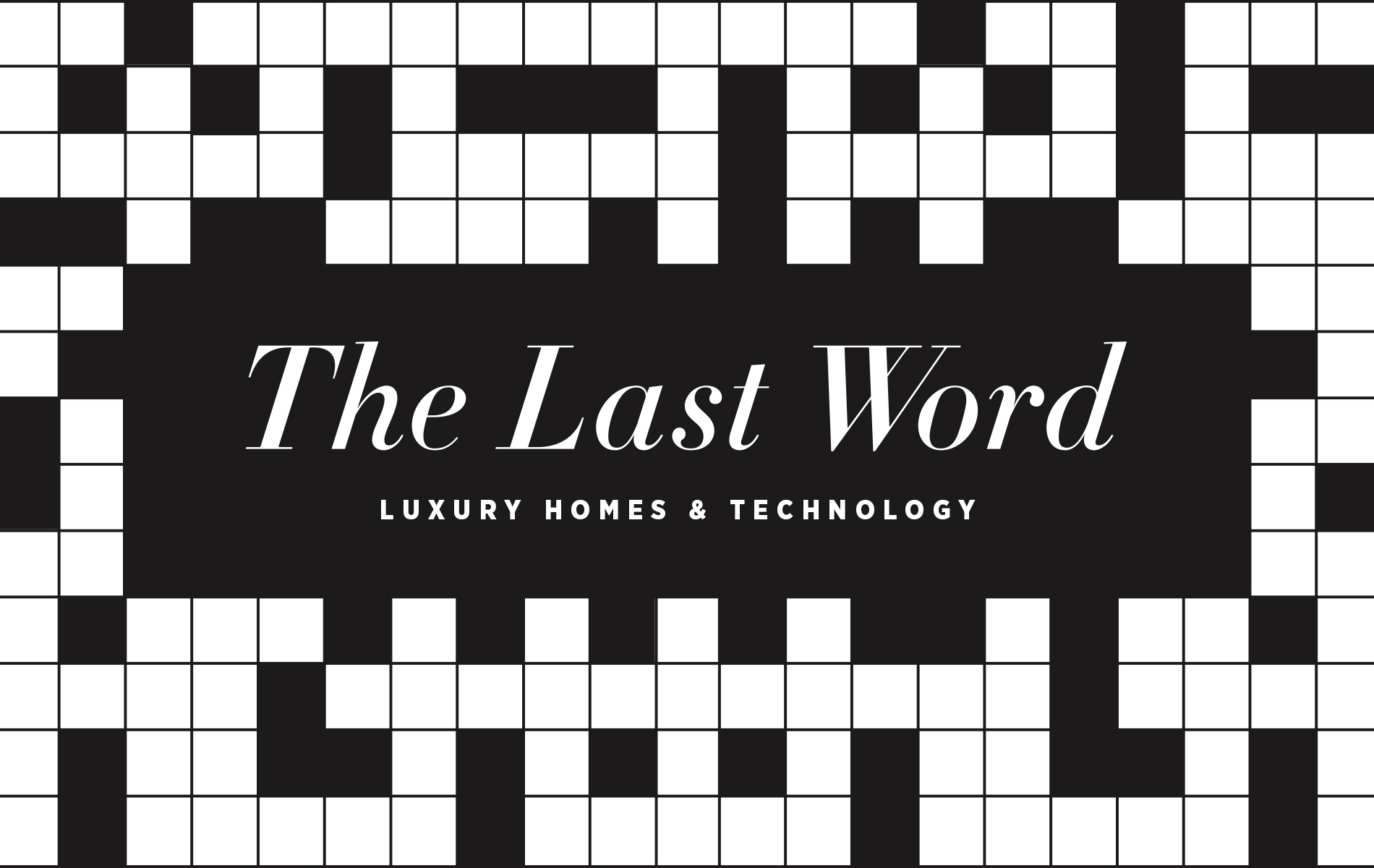 VIE Magazine The Last Word crossword puzzle , VIE February 2019 Luxury Homes & Technology issue