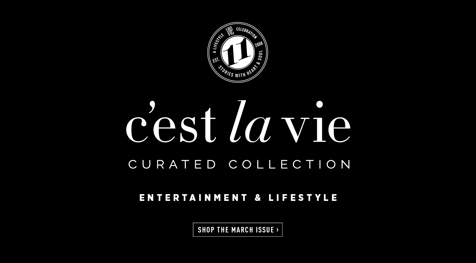 VIE Magazine - Special Entertainment Edition - March 2019 - C'est La VIE