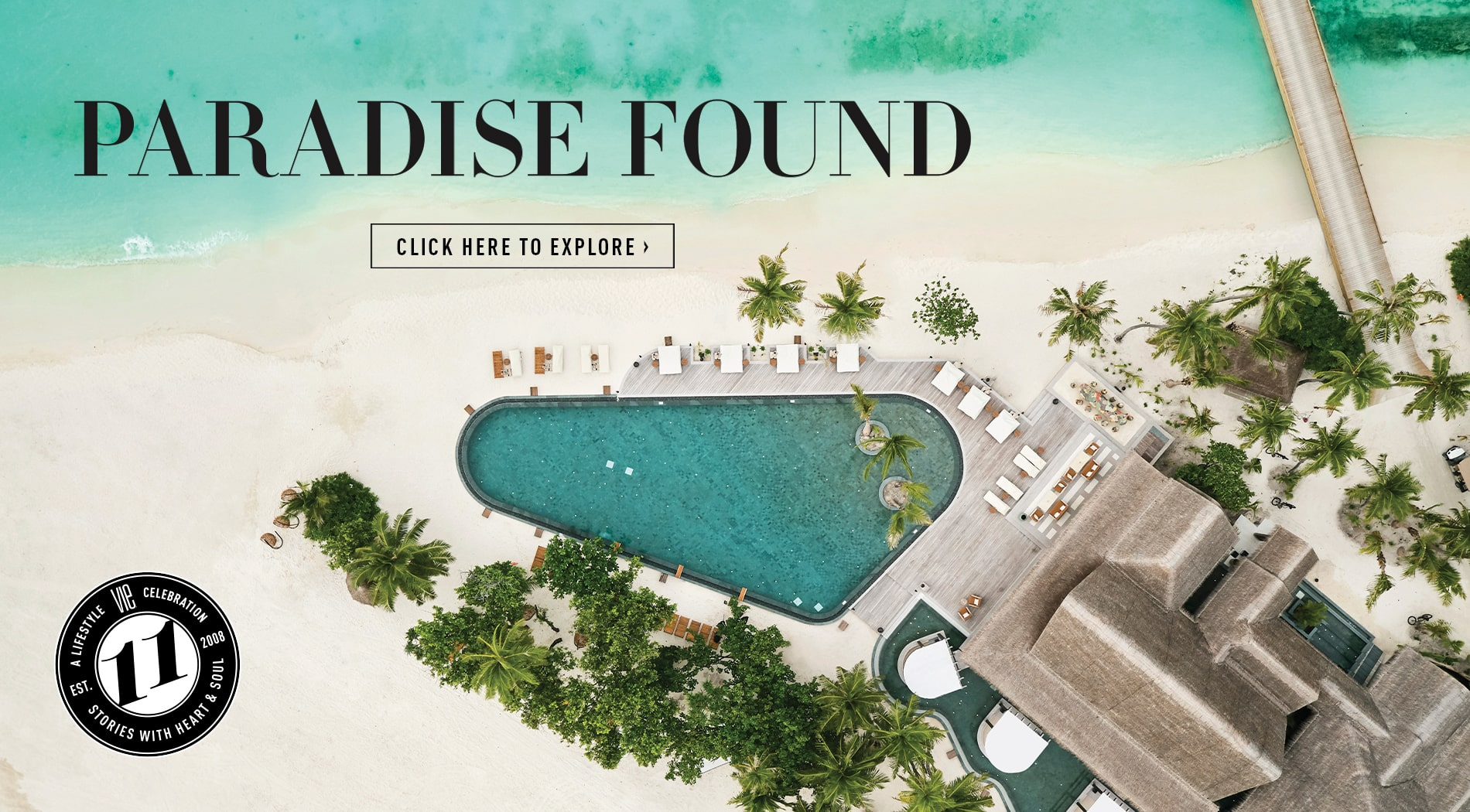 VIE Magazine - Special Entertainment Edition - March 2019 - Joali Maldives Resort