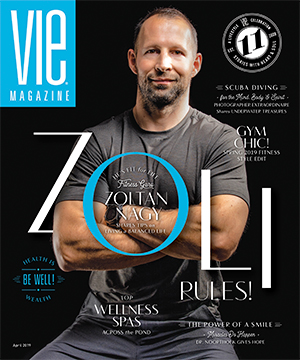 VIE Magazine - April 2019 - The Health & Wellness Issue