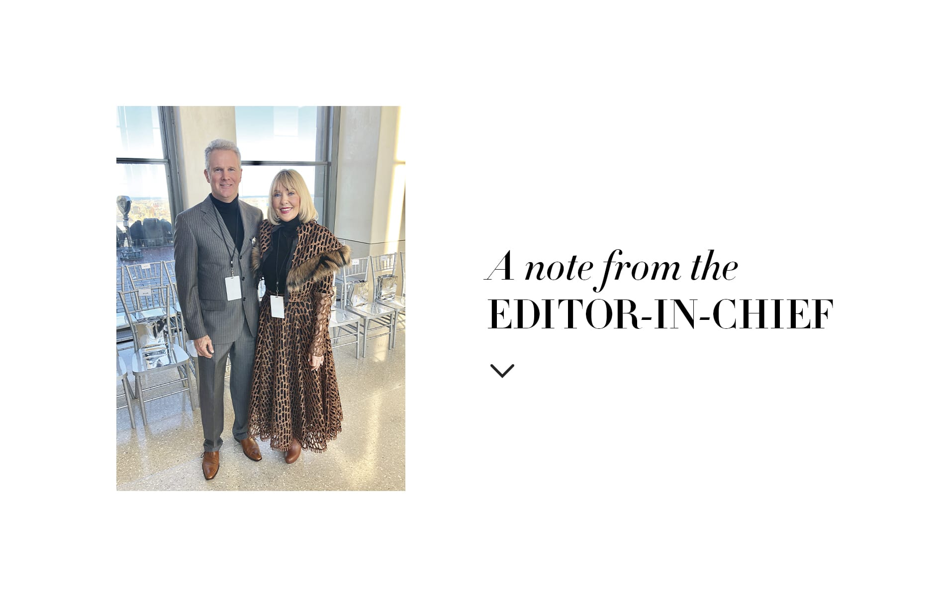 VIE publisher and editor-in-chief Gerald and Lisa Burwell attend Christian Siriano's Fall/Winter 2019 runway show at the Top of the Rock in New York City.