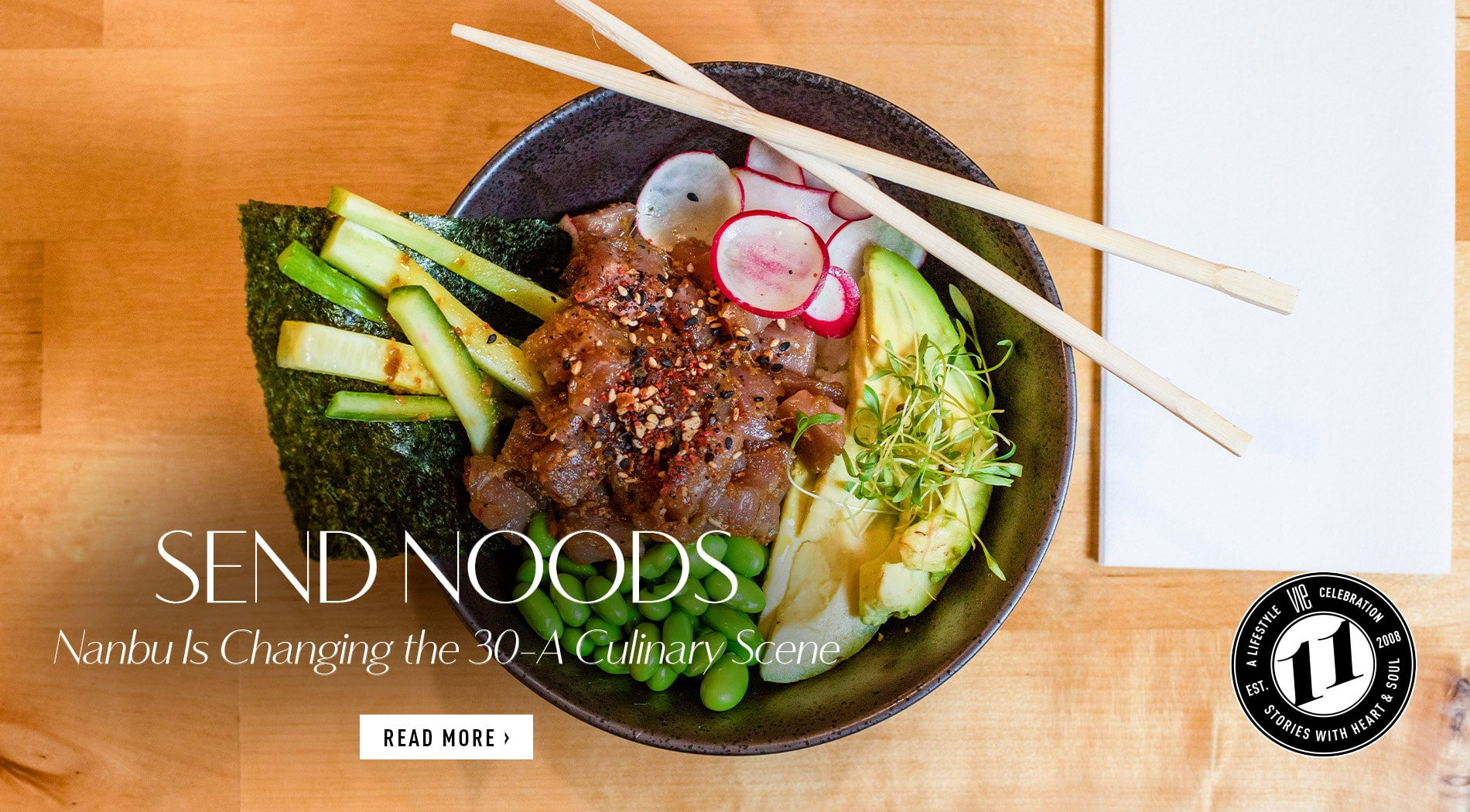 VIE Magazine - May 2019 - Culinary Issue - Nanbu 30a Noodle Bar