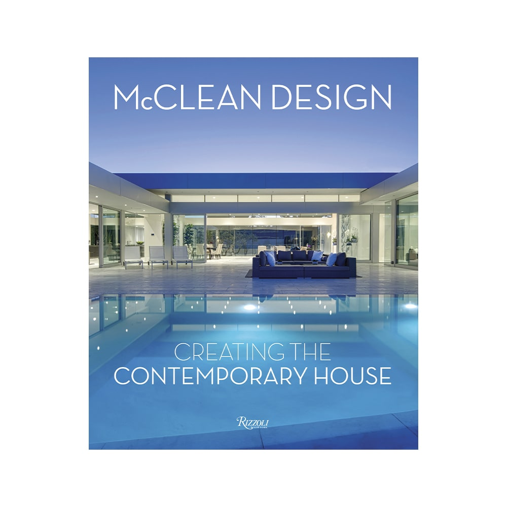 McClean Design: Creating the Contemporary House Hardcover