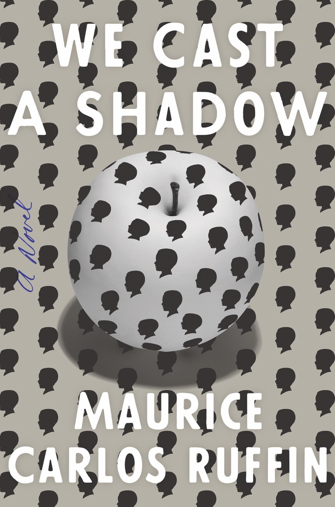 Maurice Carlos Ruffin We Cast a shadow, VIE Book Club the readers corner