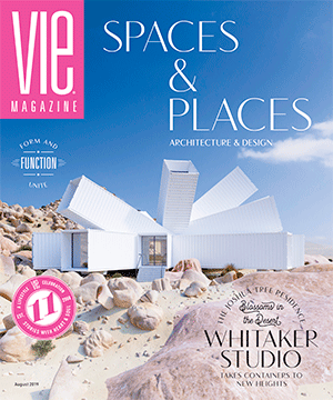 VIE Magazine - August 2019 - The Architecture and Design Issue