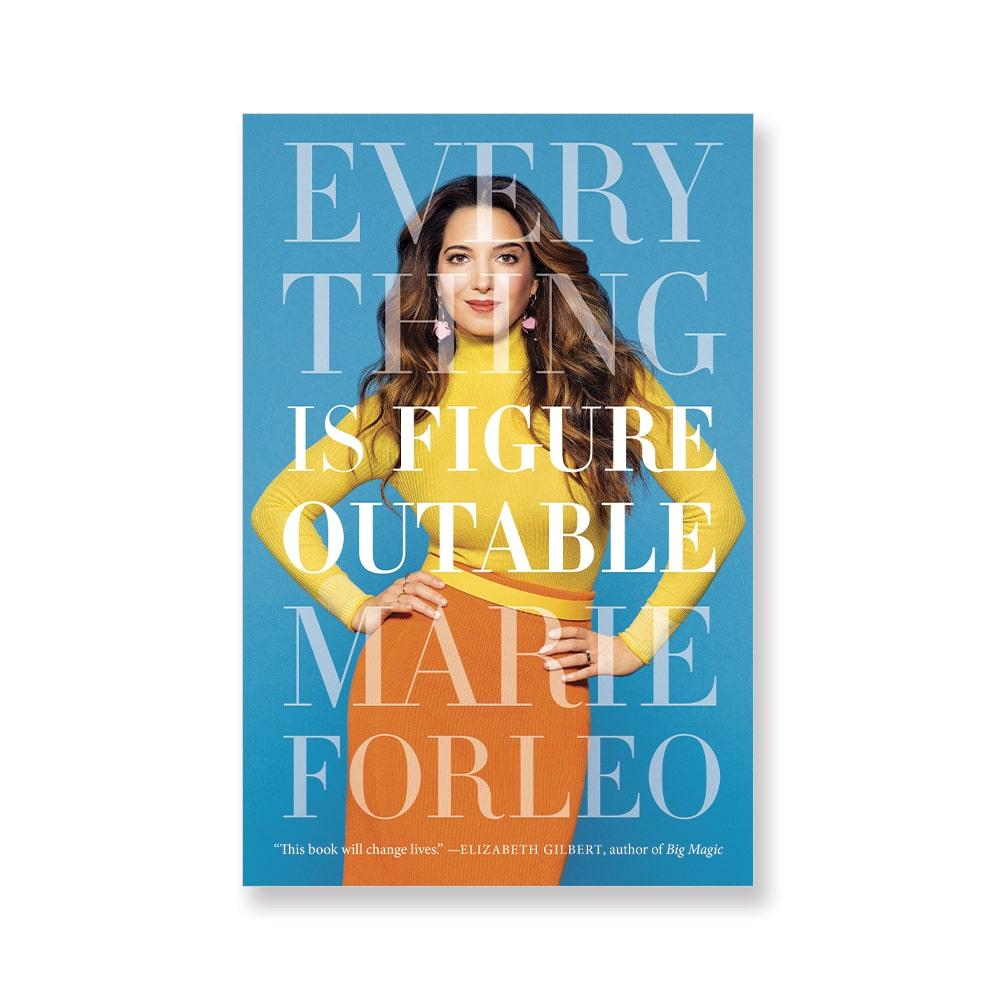 Marie Forleo, Everything Is Figureoutable