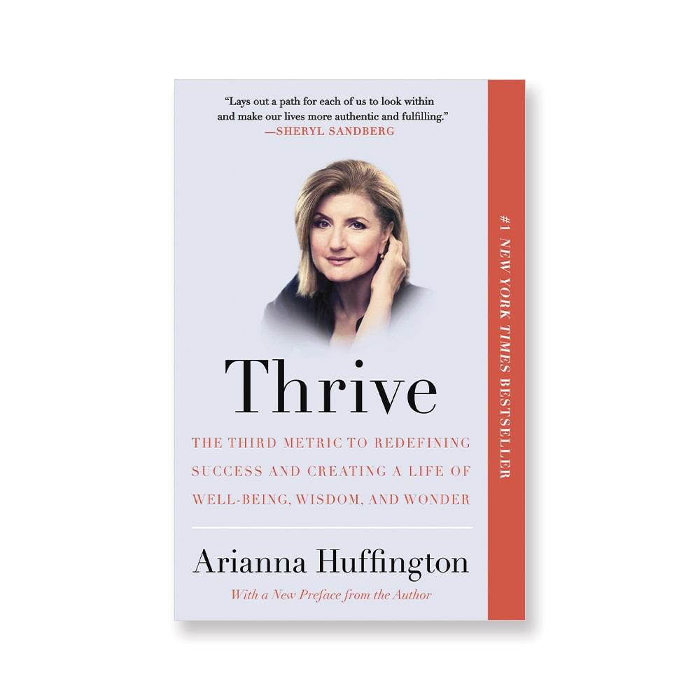Thrive by Arianna Huffington,