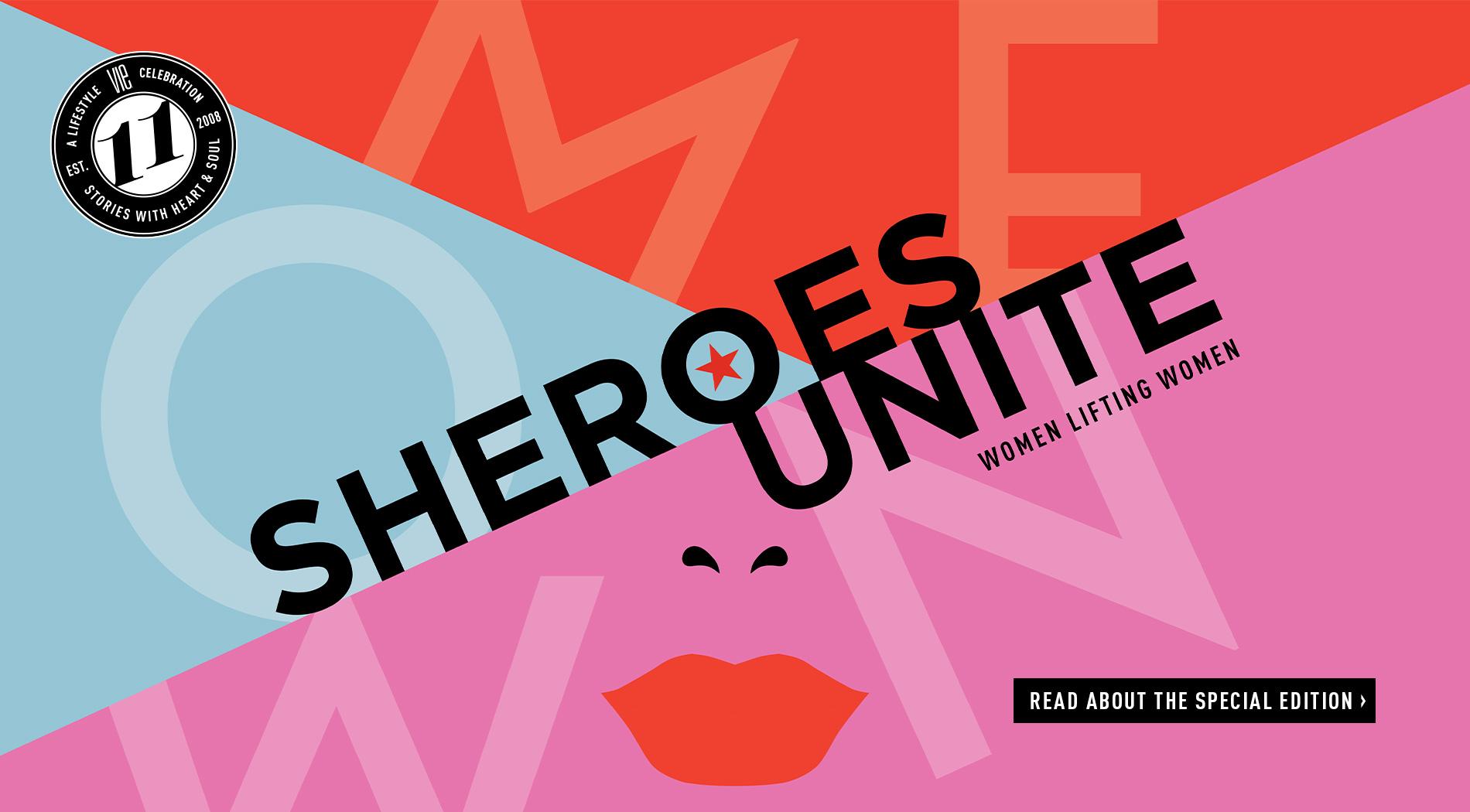 VIE Magazine - Women's Issue - December 2019 - Sheroes Unite, Special Women's Edition