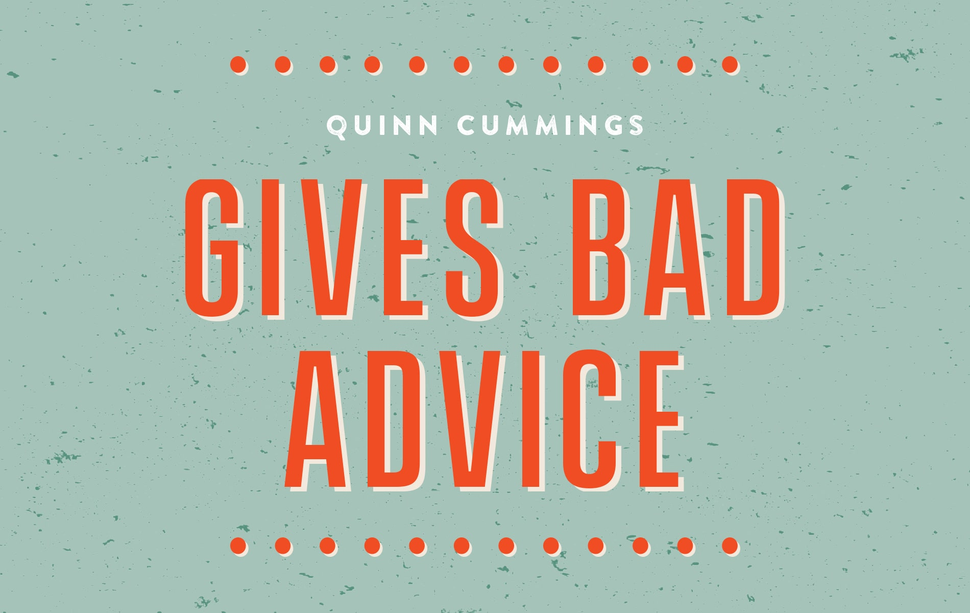 Quinn Cummings, Laurette Ryan Column
