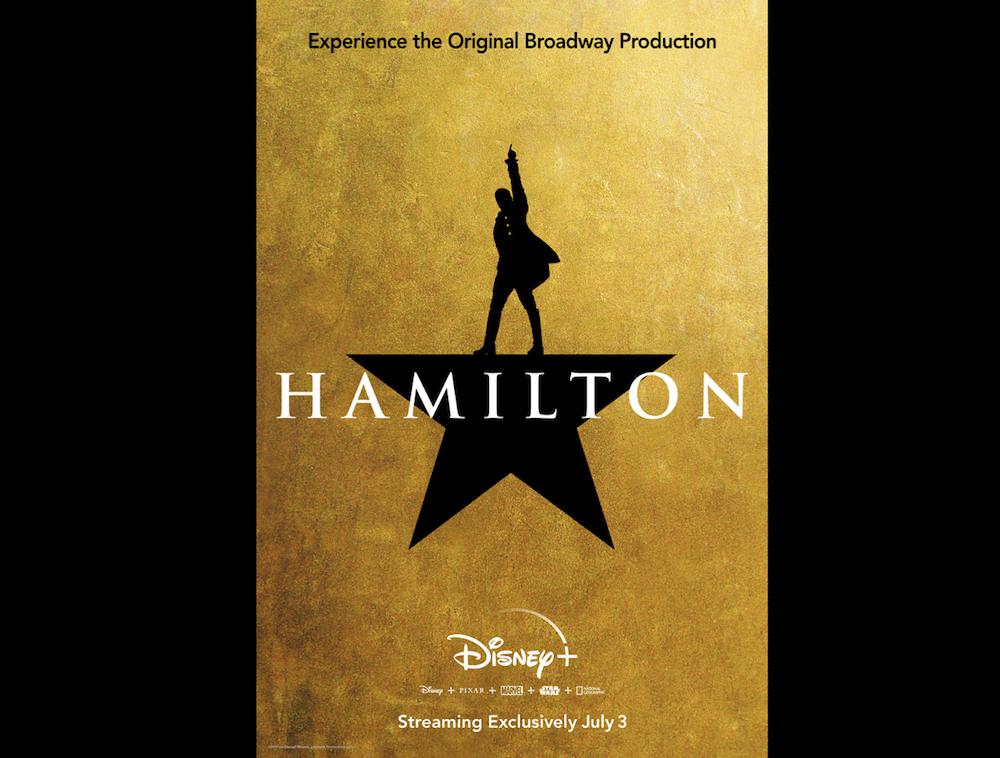 Hamilton Broadway Film DisneyPlus Poster 2020