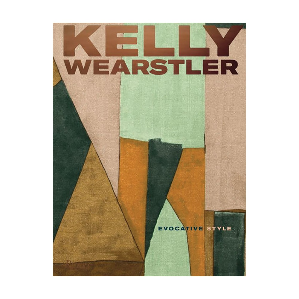 Kelly Wearstler: Evocative Style Hardcover