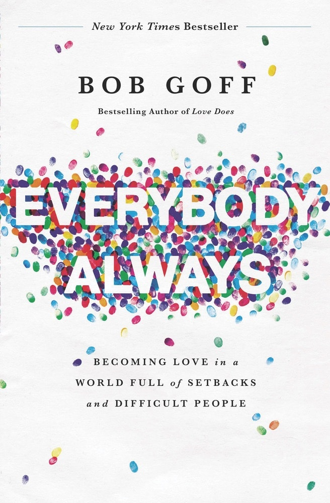 VIE Staff Book Recommendations, Summer Reading, Everybody Always by Bob Goff, Samantha Accola