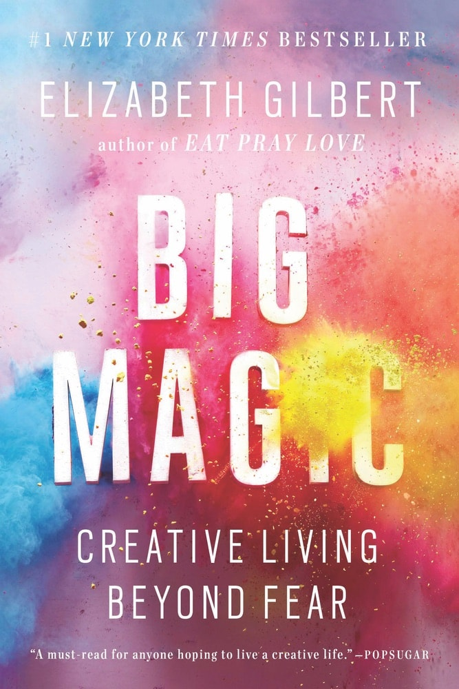 VIE Staff Book Recommendations, Summer Reading, Big Magic: Creative Living Beyond Fear by Elizabeth Gilbert, Tracey Thomas