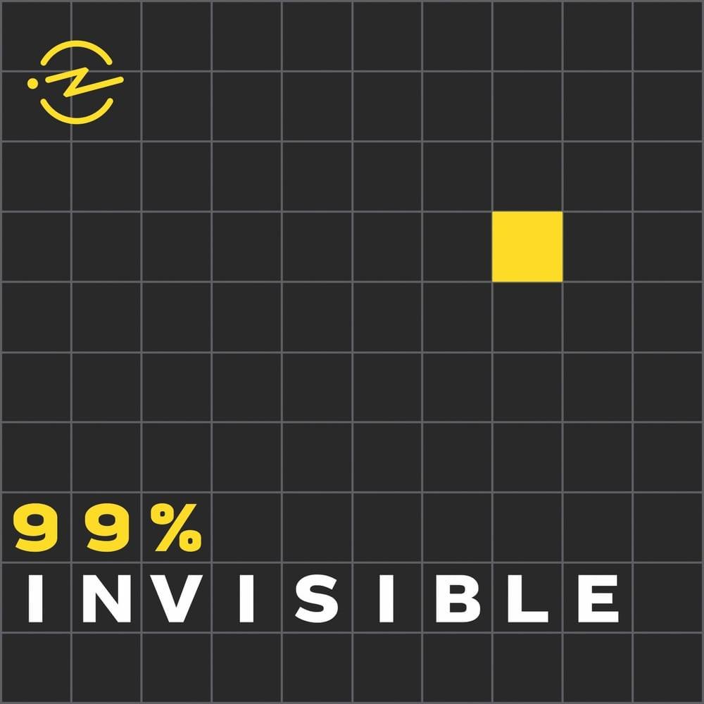 VIE Staff Podcast Recommendations, VIE Magazine Podcast Recommendations, Podcast Recommendations, 99% Invisible Podcast