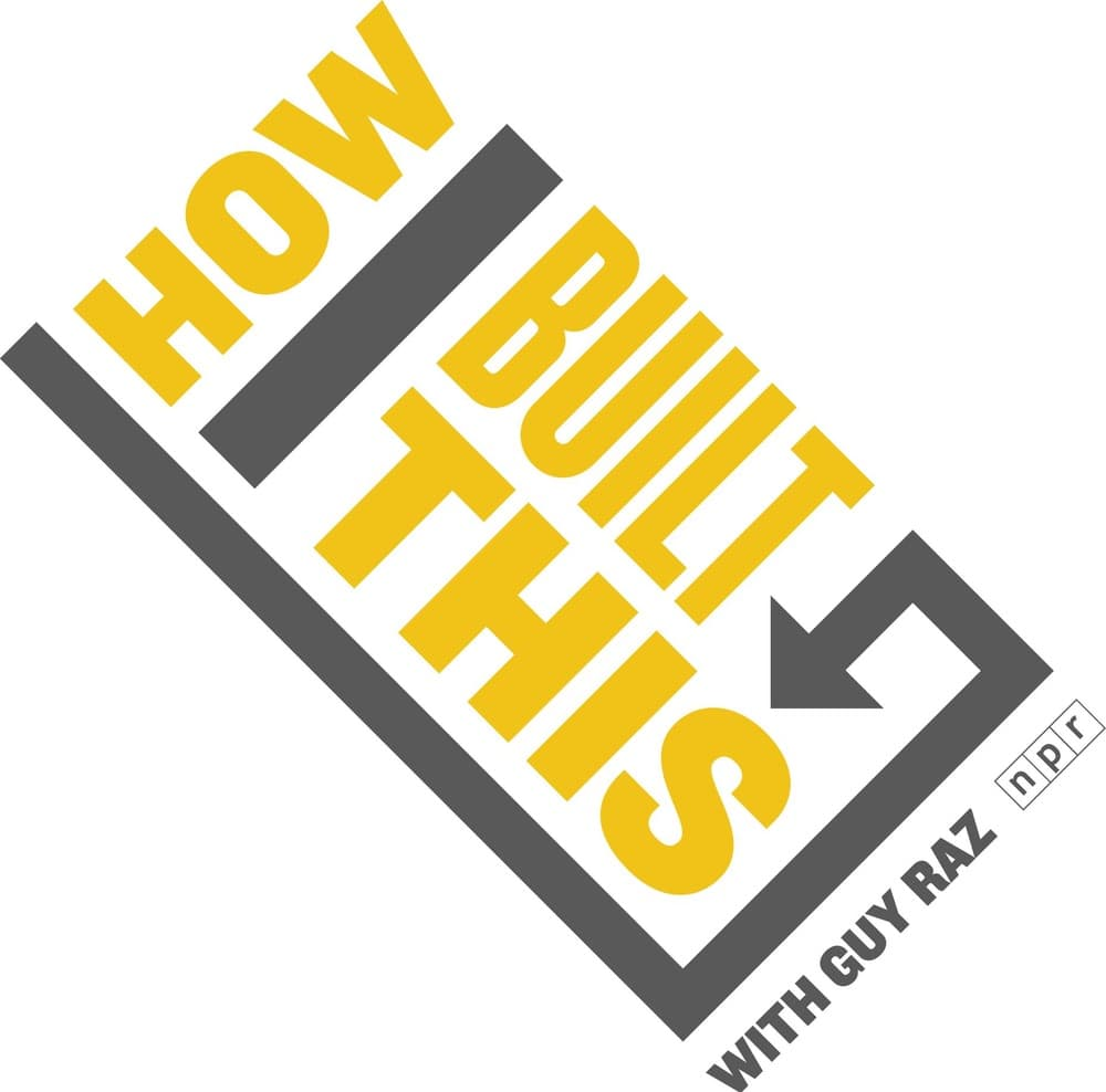 How I Built This with Guy Raz, How I Built This with Guy Raz Podcast, NPR, VIE Staff Podcast Recommendations, VIE Magazine Podcast Recommendations, Podcast Recommendations