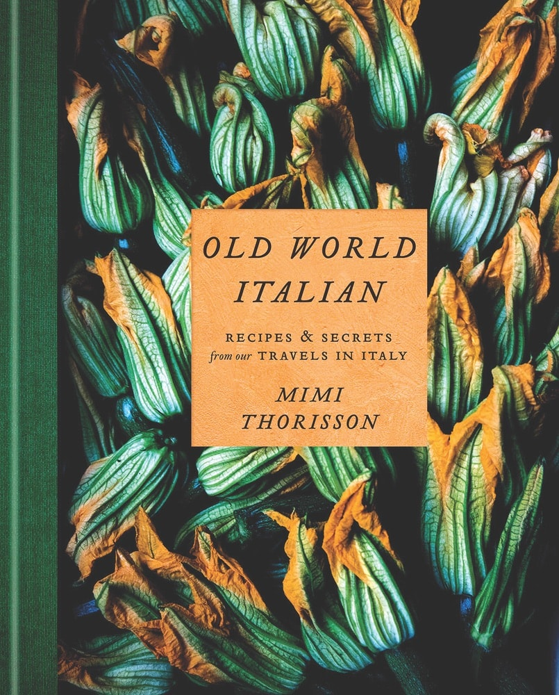 Mimi Thorisson, Old World Italian cookbook