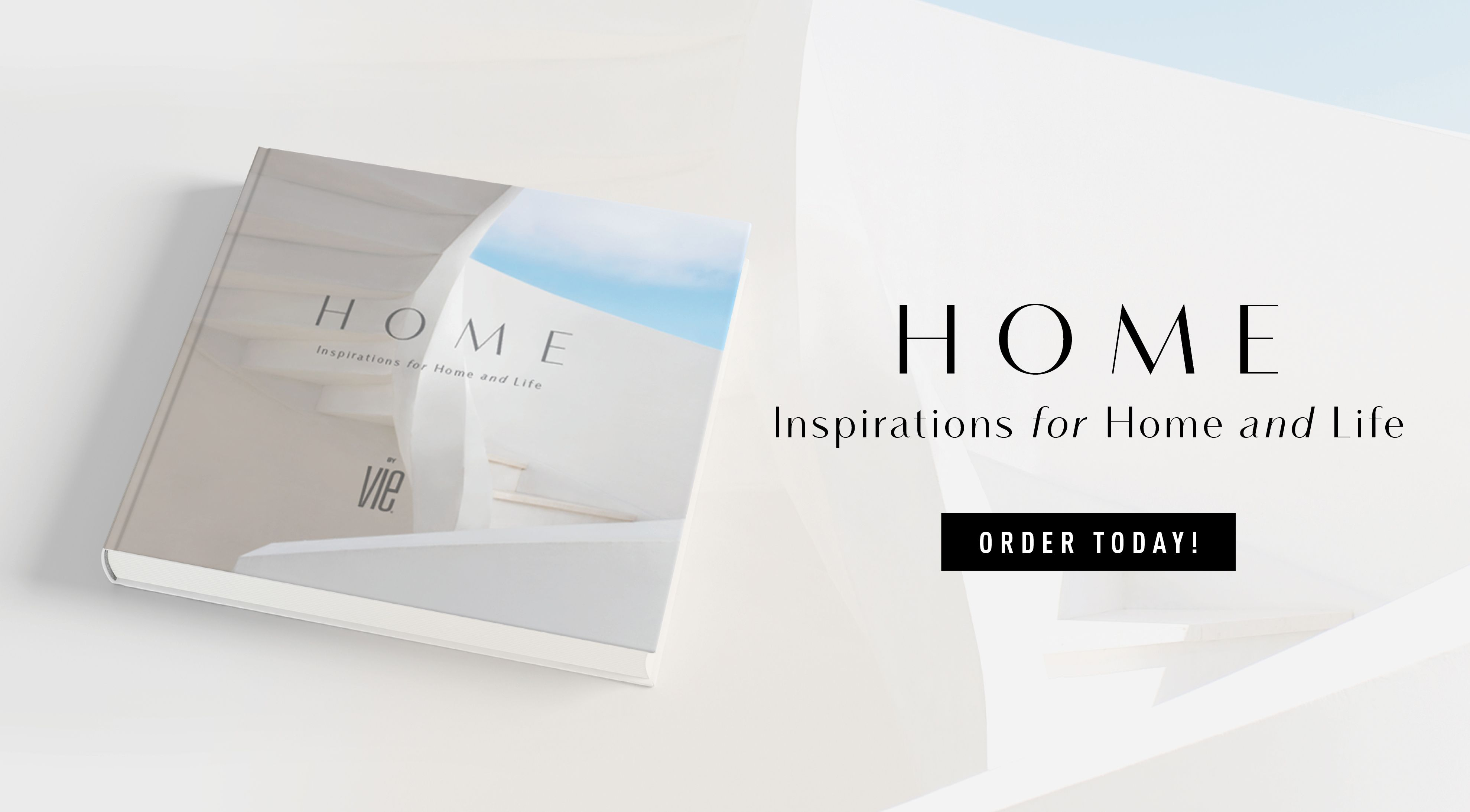 VIE Magazine, HOME—Inspirations for Home and Life by VIE