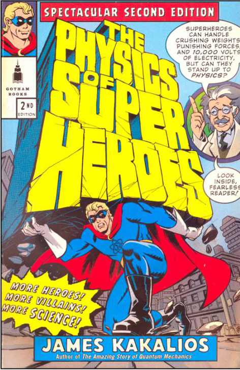 The Physics of Super Heroes Book by James Kakalios