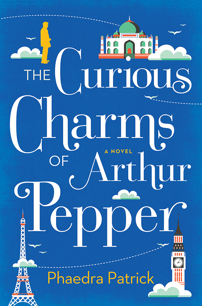 The Curious Charms of Arthur Pepper book by Phaedra Patrick